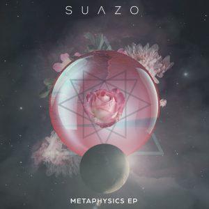 Suazo - Metaphysics EP
