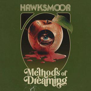 Hawksmoor - Method of Dreaming