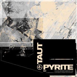 Taut - Pyrite