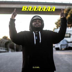 dj earl - baaaaaa