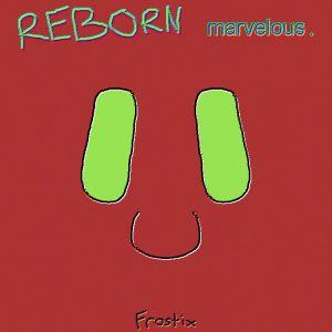 reborn-marvelous-frostix